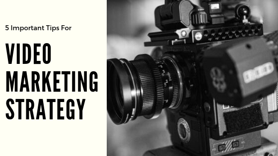 why you must include videos on your marketing strategy